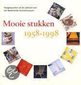 Mooie stukken 1958-1998