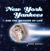 Omslag van 'New York Yankees and the Meaning of Life'