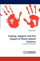 Coping, Support and the Impact of Work-Related Violence