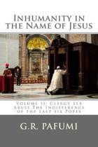 Inhumanity in the Name of Jesus