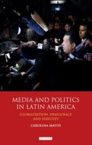 Media and Politics in Latin America