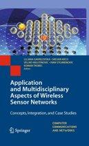 Application and Multidisciplinary Aspects of Wireless Sensor Networks