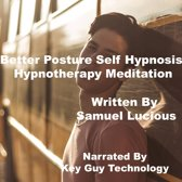 Better Posture Self Hypnosis Hypnotherapy Meditation