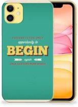 iPhone 11 Siliconen hoesje met naam Quote Begin