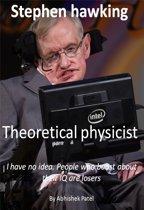 Stephen Hawking: Theoretical physicist