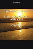 366 Ways to Keep Daily Appointments with God Volume 1
