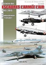 Les Escadres De L'Armee De L'Air