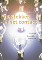 De stekker in het contact!