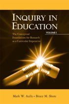 Inquiry in Education, Volume I