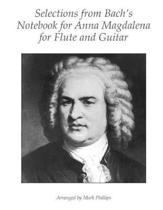 Selections from Bach's Notebook for Anna Magdalena for Flute and Guitar