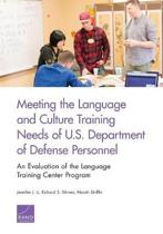 Meeting the Language and Culture Training Needs of U.S. Department of Defense Personnel