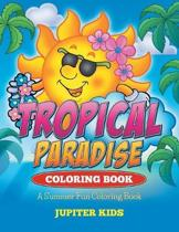 Tropical Paradise Coloring Book