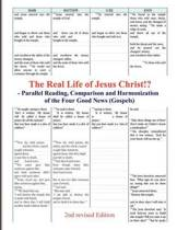 The Real Life of Jesus Christ!? - Parallel Reading, Comparison and Harmonization of the Four Good News (Gospels) [2nd Revised Edition]