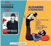 Clerambard/Alexandre le Bienheureux