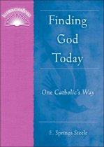 Finding God Today