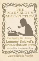 The Marvelous Metafiction