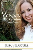 Wisdom Prophetic