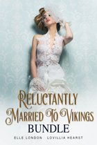 Reluctantly Married To Vikings Bundle