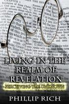 Living in the Realm of Revelation