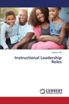 Instructional Leadership Roles