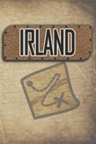 Irland: Reisetagebuch, Notizbuch oder Urlaubsplaner mit Platz auf 120 wei�en linierten Dot Line Seiten zum Eintragen von Spr�c