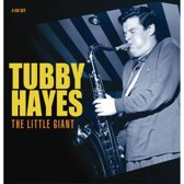 Tubby Hayes - The Little Giant