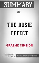 Summary of The Rosie Effect: A Novel by Graeme Simsion | Conversation Starters