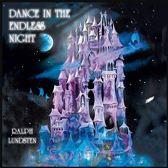 Dance In The Endeless Night