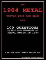 The 1984 Metal Trivia Quiz and Game Book