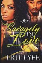 Savagely in Love