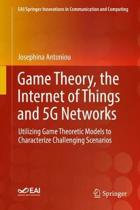 Game Theory, the Internet of Things and 5G Networks