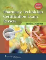 LWW's Pharmacy Technician Certification Exam Review