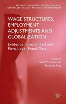 Wage Structures, Employment Adjustments and Globalization