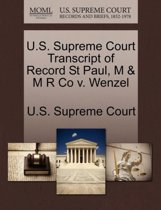 U.S. Supreme Court Transcript of Record St Paul, M & M R Co V. Wenzel