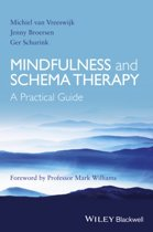 Mindfulness and Schema Therapy - a Practical Guide