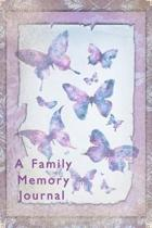 A Family Memory Journal: A Guided Journal for Keeping Treasured Memories.
