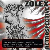 Zolex - Retrospective