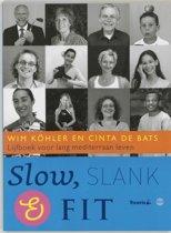 Slow, slank & fit