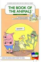The Book of the Animals - Episode 1 [Second Generation]