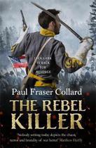 The Rebel Killer (Jack Lark, Book 7)