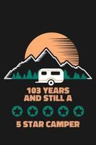 103rd Birthday Camping Journal