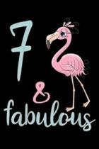 7 & Fabulous: Kids 7th Bday Girl Flamingo Lover 7 Year Old Birthday Gift Journal/Notebook Blank Lined Ruled 6x9 100 Pages