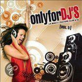 Only For Dj's Vol. 5