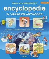 Mijn allereerste encyclopedie in vraag en antwoord