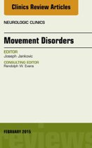 Movement Disorders, An Issue of Neurologic Clinics, E-Book