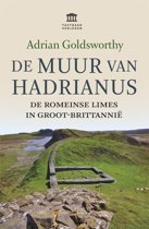 Boek cover De Muur van Hadrianus van Adrian Goldsworthy (Paperback)