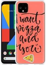 Google Pixel 4 XL Hoesje I Want pizza