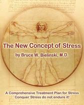 The New Concept of Stress