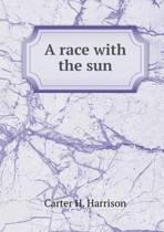 A Race with the Sun