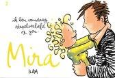Mira 2 ik ben vandaag stapelverliefd op jou